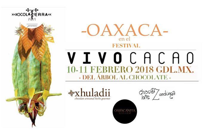 Oaxaca en el Festival Vivo Cacao 2018
