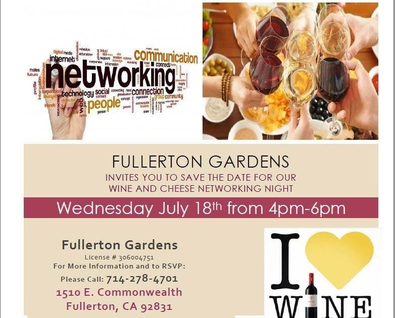 Networking Night @ Fullerton Gardens 7/18 From 4 6pm