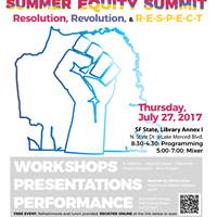 Summer Equity Summit  Resolution Revolution &amp Respect