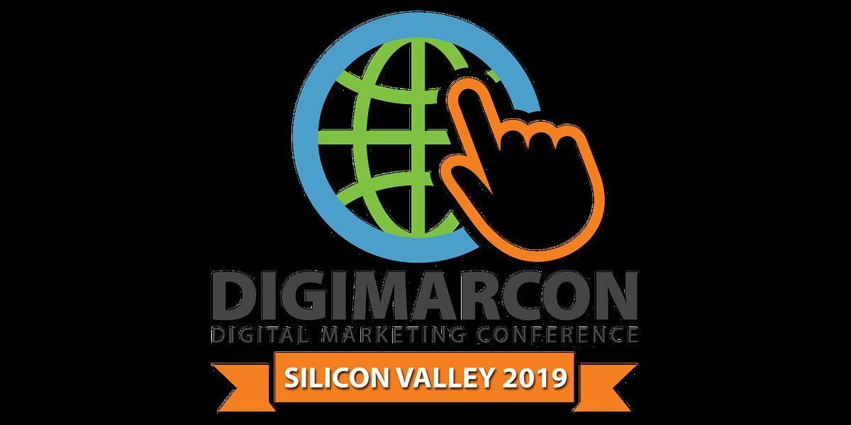 DigiMarCon Silicon Valley 2019 - Digital Marketing Conference