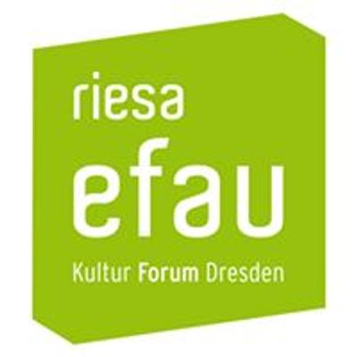 Riesa efau. Kultur Forum Dresden