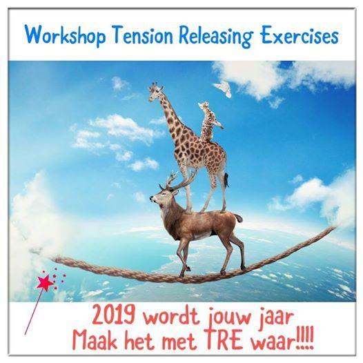 Workshop Tension Releasing Exercises Maak je Dromen Waar 2019