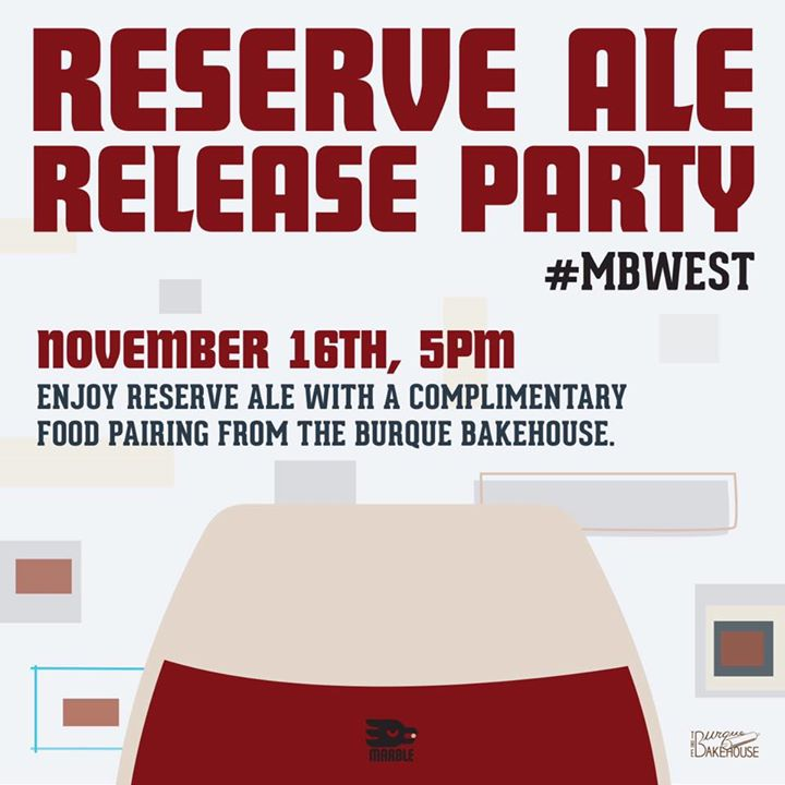 Reserve ale release party at marble brewery westside tap for The craft room albuquerque