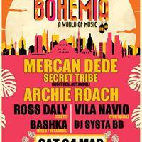Bohemia Mercan Dede Archie Roach Ross Daly Vila Navio &ampmore