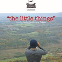 Lyme Action Network presents &quotThe Little Things&quot