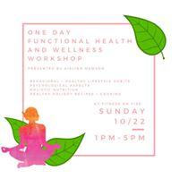One Day Functional Health  Wellness Workshop