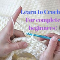 Learn to Crochet - for complete beginners 1 space left