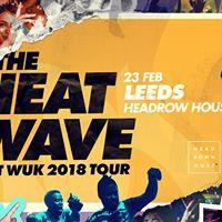 The Heatwave presents Hot Wuk Leeds