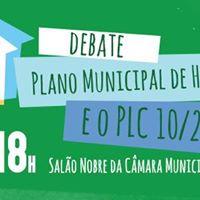 Debate &quotPlano Municipal de Habitao e o PLC 102017&quot