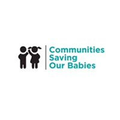 Communities Saving Our Babies