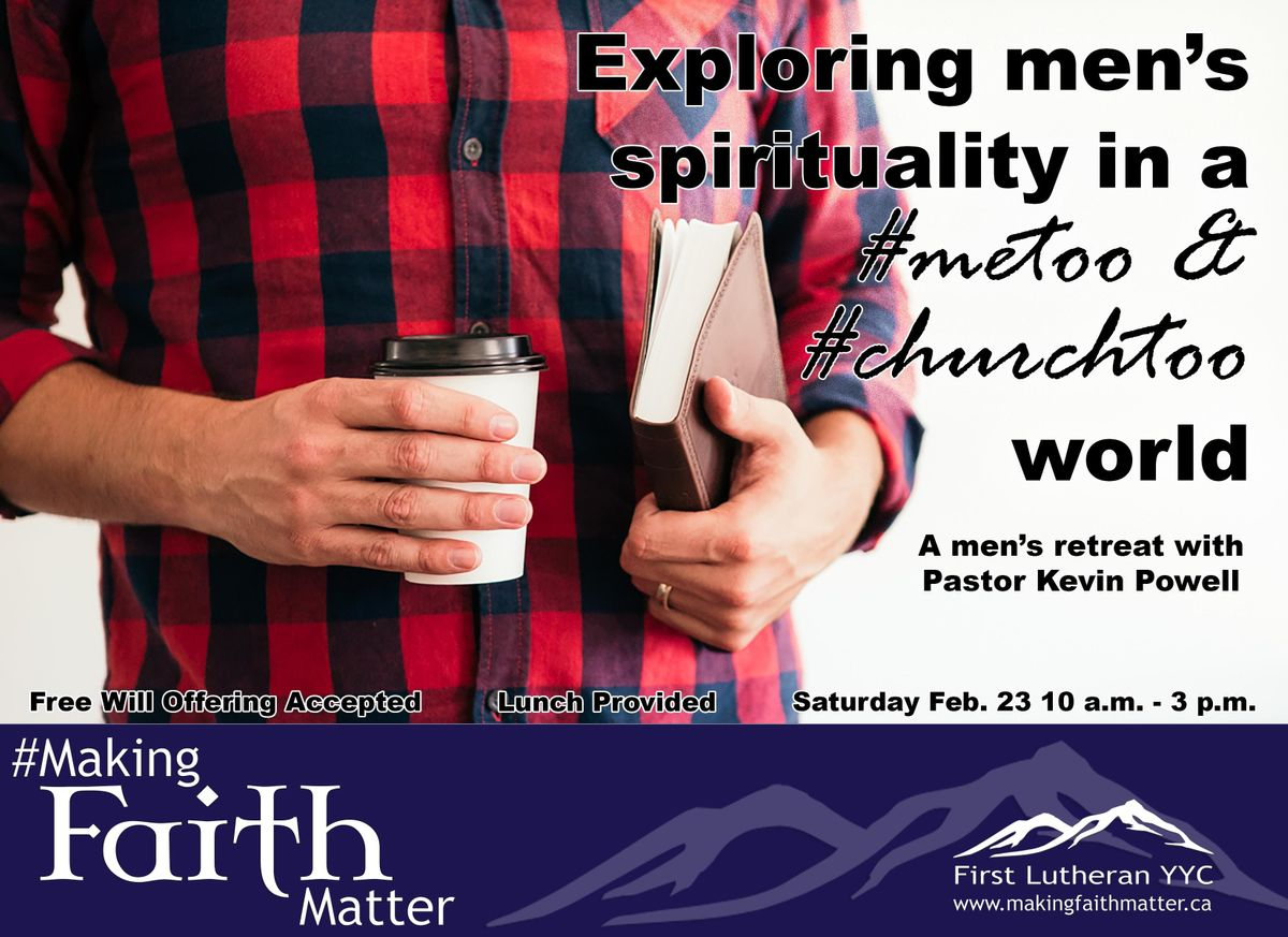 Exploring mens spirituality in a metoo & churchtoo world