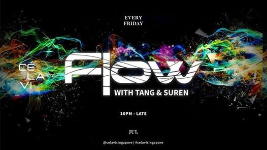 FLOW with Tang & Suren [Every Friday]