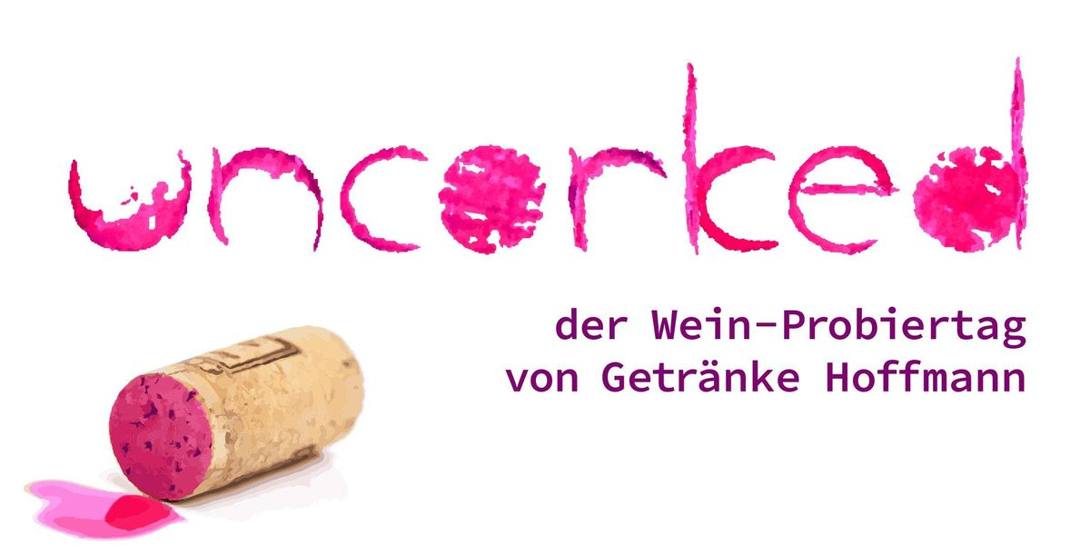 uncorked - Der Weinprobiertag von Getränke Hoffmann at VON ...