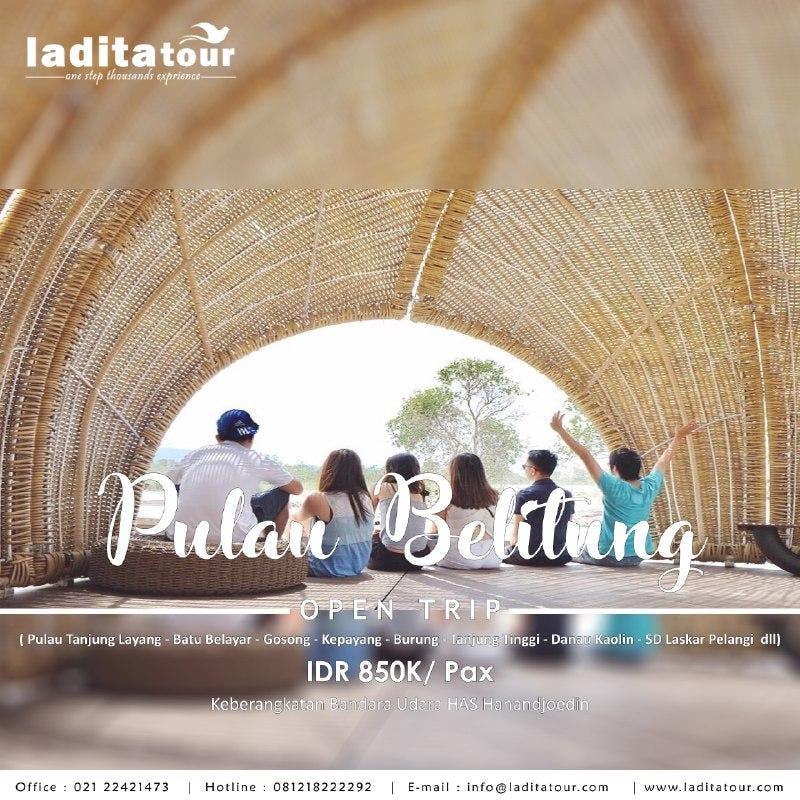 OPEN TRIP Pulau Belitung 20  22 Juli 2018 - Ladita Tour Jakarta