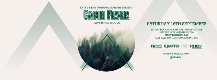 CABIN FEVER rave in the woods tickets now on sale