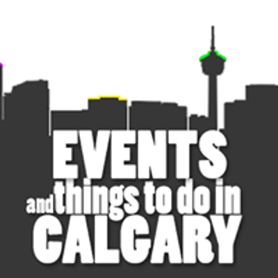 Events and things to do in Calgary