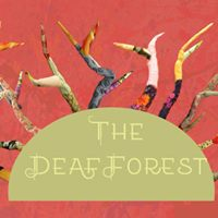 The Deaf Forest