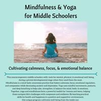 Mindfulness  Yoga for Middle Schoolers