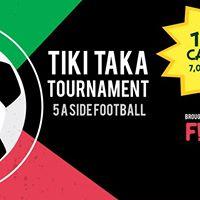 Tiki Taka Tournament - Brought to you by FIZZ