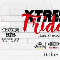 Xtreme Friday (Hasta el amanecer)