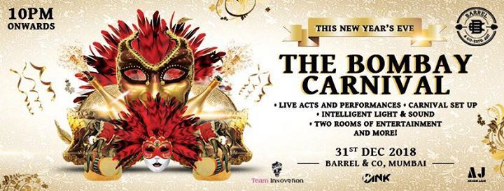 New Year Eve at Barrel & Co  The Bombay Carnival