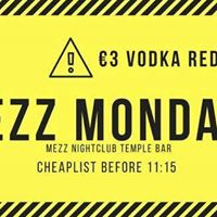 MEZZ MONDAYS - 3 Drinks