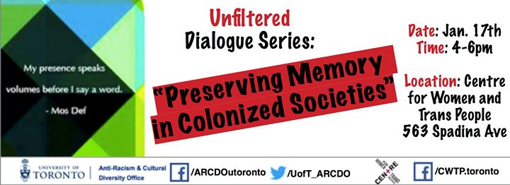 Unfiltered at UTSG Preserving Memory in Colonized Societies