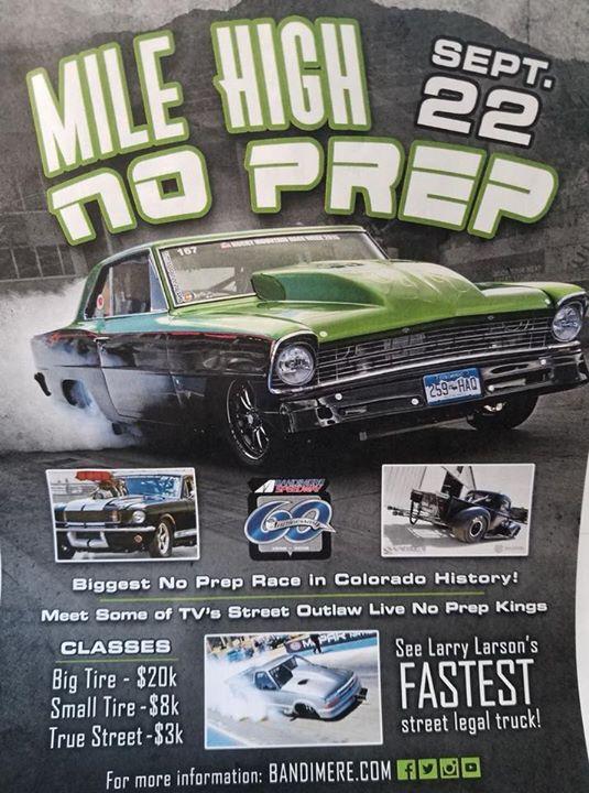 Mile High No Prep at Bandimere Speedway, Morrison