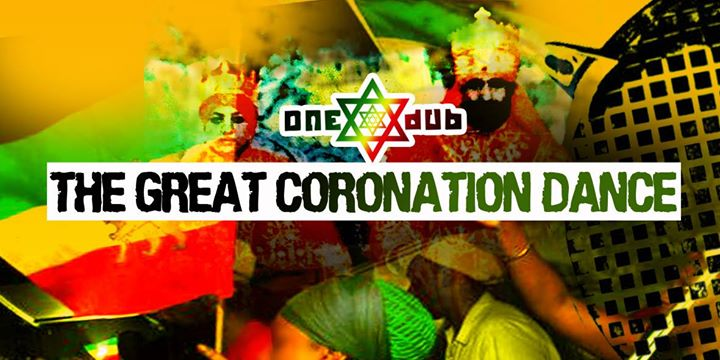 ONEDUB - The Great Coronation Dance 2017