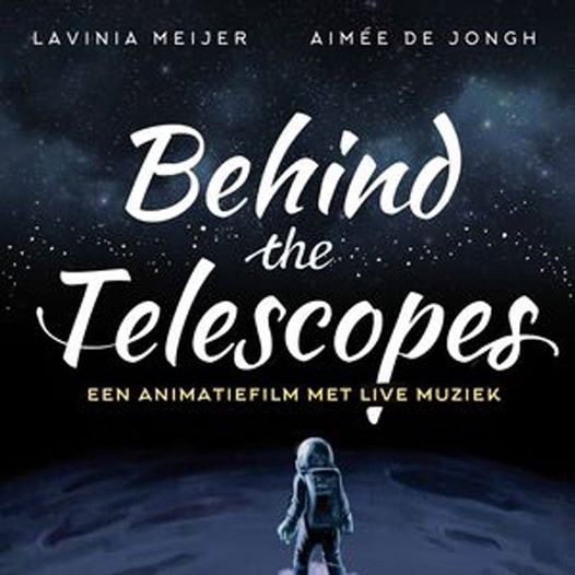 Behind the Telescopes
