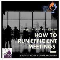 How to run efficient meetings (and get home before midnight)