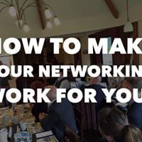 How to make your networking work