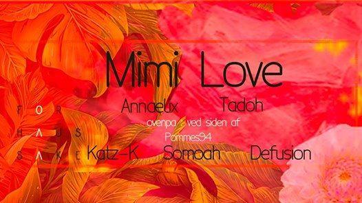 For Haus Sake w Mimi Love  Ved Siden Af