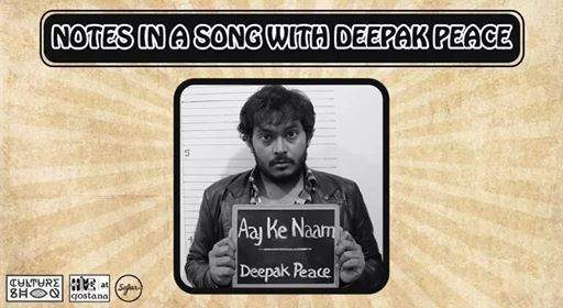 Notes in a song with Deepak peace