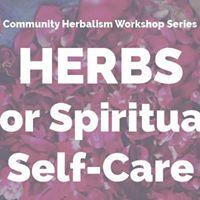 Herbs For Spiritual Self Care