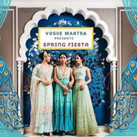 Vogue Mantra Exhibition - Spring Fiesta