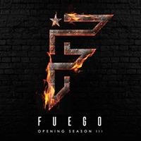 FUEGO Opening Season III - Sat 30.09.17