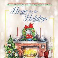 BC Culinary Caroling Dinner &quotHome for the Holidays&quot