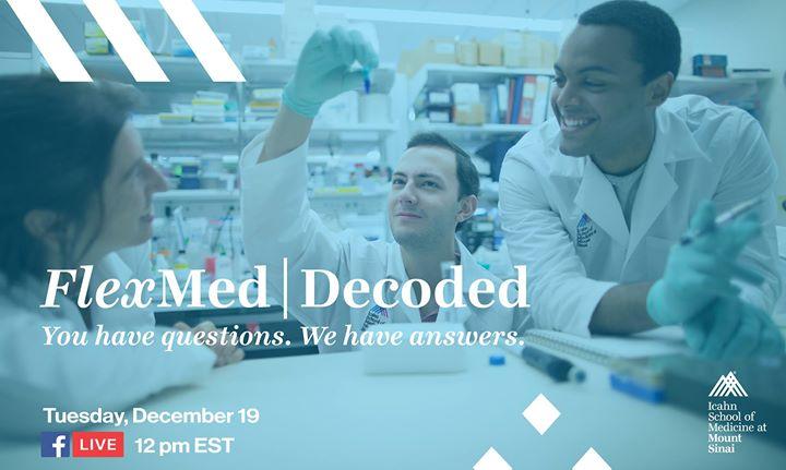 Facebook Live: FlexMed Decoded at Icahn School of Medicine at Mount