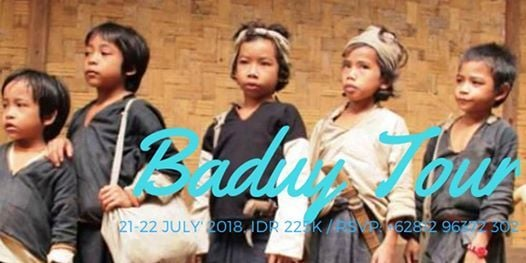 2D1N THE REMOTE AIR OF BADUY TRIBE 21-22 JULY18