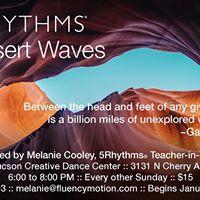 Desert Waves 5Rhythms Classes with Melanie Cooley