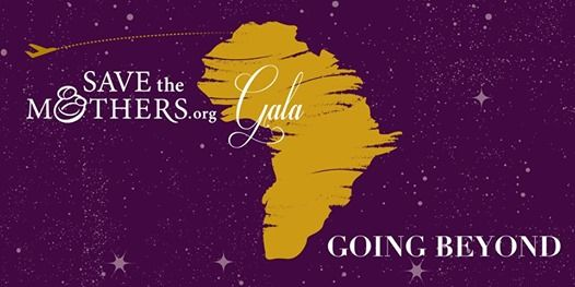 Going Beyond  Gala Evening in support of Save the Mothers