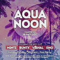 Aqua Noon 3 This Sunday At Hotel Ramada From 1Pm Onwards