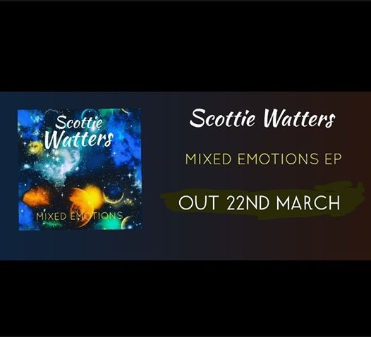 Scottie Watters - Mixed Emotions EP Launch