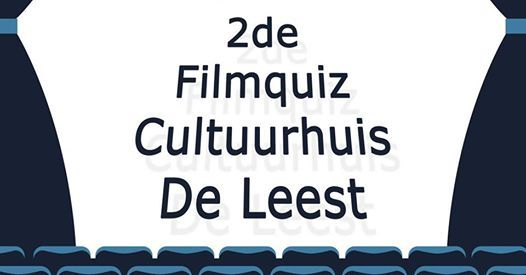 2de Filmquiz Cultuurhuis De Leest