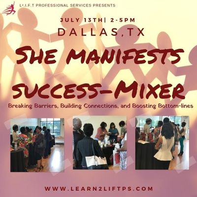 She Manifests Success-Mixer Dallas TX