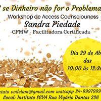 Money Come Workshop de Access Counsciouness TM