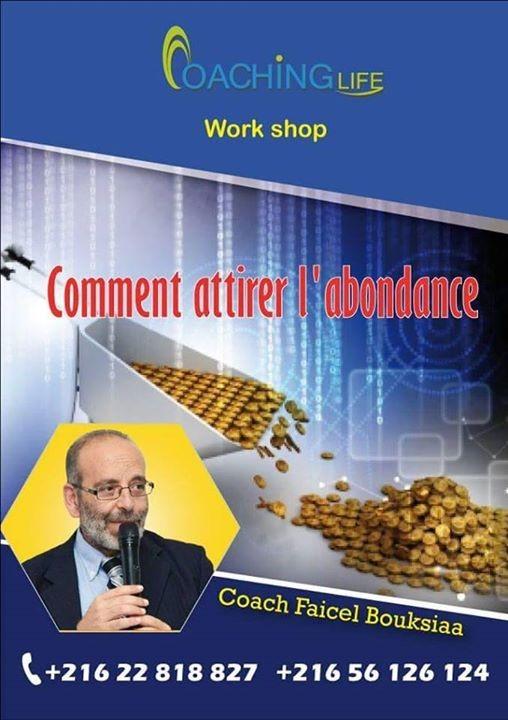 Comment Attirer L Abondance workshop comment attirer l'abondance at coaching life, tunis
