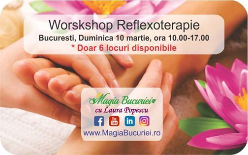 Workshop Reflexoterapie - Duminica 10 martie - Bucuresti