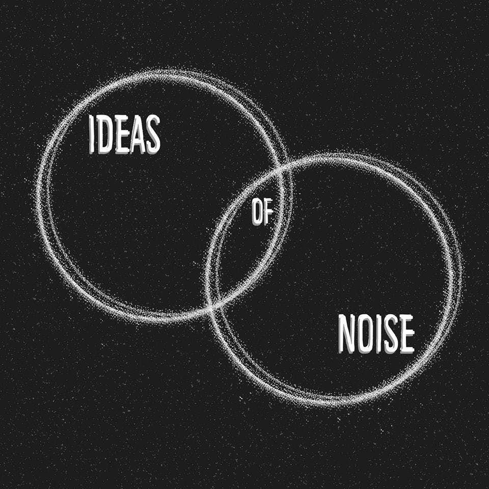 Ideas of Noise Present Soesen Edan and Rosa Francesca